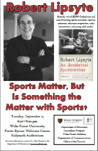 Image of flyer for Robert Lipsyte visit to WFU. Links to PDF of the flyer.